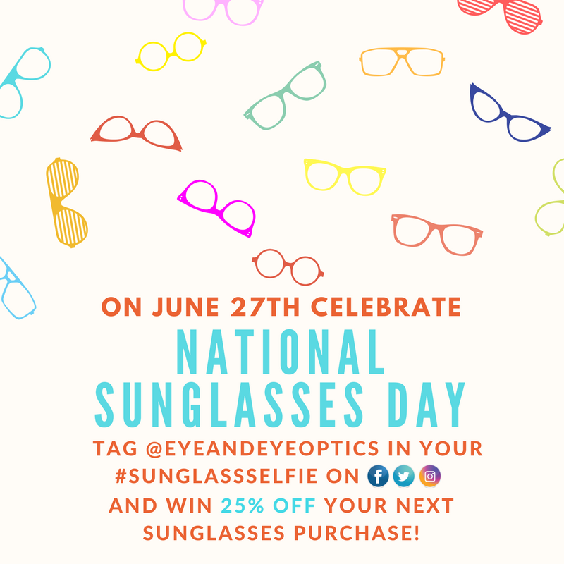 61939d7e55ca2 Celebrate  NationalSunglassesDay on June 27th! – Eye Glasses in ...