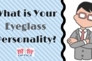 What is Your Eyeglass Personality?